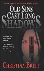 book cover of Old Sins Cast Long Shadows by Christina Brett
