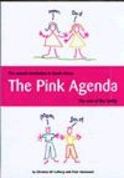 book cover of THE PINK AGENDA: Sexual Revolution in South Africa and the Ruin of the Family by Christine McCafferty