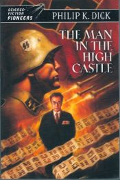 book cover of The Man in the High Castle by Philip K. Dick