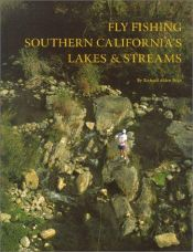 book cover of Fly Fishing Southern California's Lakes & Streams by Richard Alden Bean