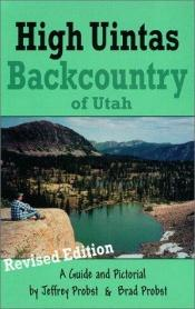 book cover of High Uintas Backcountry by Jeffrey Probst