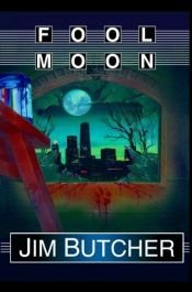 book cover of Fool Moon by Jim Butcher