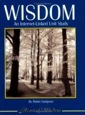 book cover of Wisdom: An Internet-Linked Unit Study by Robin Sampson