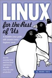 book cover of Linux for the Rest of Us by Mark Rais