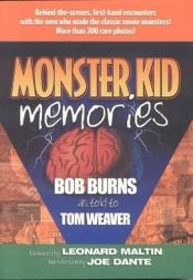 book cover of Monster Kid Memories by Bob Burns