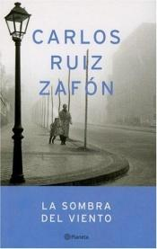 book cover of Umbra vântului by Carlos Ruiz Zafón