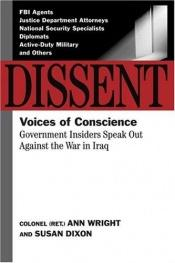book cover of Dissent : voices of conscience by Ann Wright