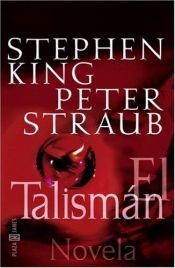 book cover of The Talisman by Peter Straub|Stephen King