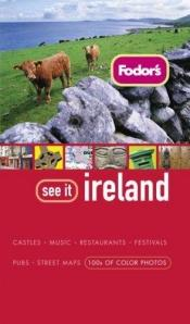 book cover of Fodor's See It Ireland, 1st Edition (Fodor's See It) by Fodor's