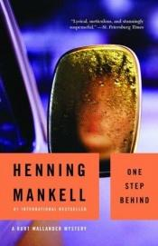 book cover of One Step Behind by Henning Mankell