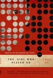 book cover of The girl who played go by Shan Sa