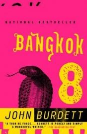 book cover of Bangkok 8 by John Burdett