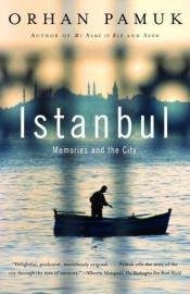 book cover of Istanbul: Memories and a City by Orhan Pamuk