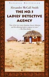 book cover of The No. 1 Ladies' Detective Agency by Alexander McCall Smith