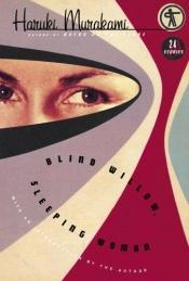 book cover of Blinde wilg, slapende vrouw by Haruki Murakami