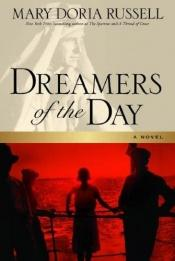 book cover of Dreamers of the Day by Mary Doria Russell