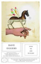book cover of How We Are Hungry by Dave Eggers