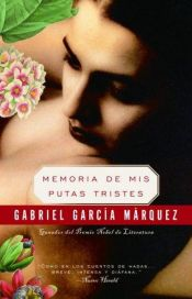 book cover of Memories of My Melancholy Whores by Gabriel Garcia Marquez