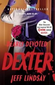 book cover of Dearly Devoted Dexter by Jeff Lindsay
