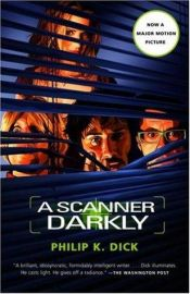 book cover of A Scanner Darkly by Philip K. Dick