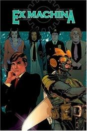 book cover of Ex Machina Vol. 1: The First Hundred Days Read it by Brian K. Vaughan