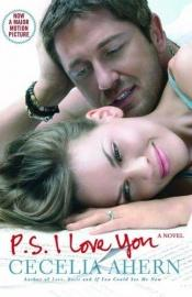book cover of PS, I Love You by Cecelia Ahern