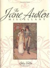 book cover of Jane Austen Miscellany by Lesley Bolton