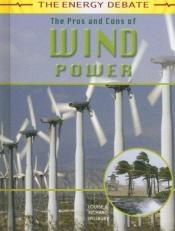 book cover of The Pros and Cons of Wind Power (The Energy Debate) by Richard Spilsbury