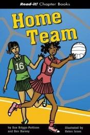 book cover of Home Team (Read-It! Chapter Books) (Read-It! Chapter Books) by Sue Briggs-pattison