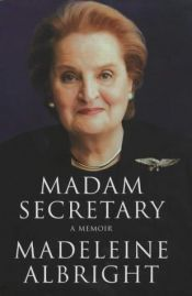 book cover of Madam Secretary by 马德琳·奥尔布赖特
