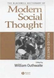 book cover of Blackwell Dictionary of Twentieth-Century Social Thought by William Outhwaite