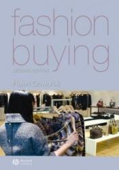 book cover of Fashion Buying by Helen Goworek