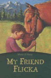 book cover of My Friend Flicka by Mary O'Hara