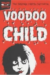 book cover of Voodoo Child (Tales of Terror) by Tony Bradman