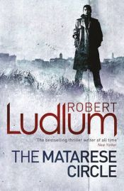 book cover of The Matarese Circle by Robert Ludlum