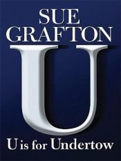 "book cover of ""U"" Is for Undertow by Sue Grafton"
