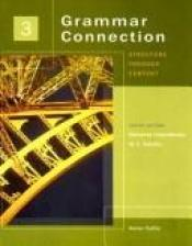 book cover of Grammar connection : structure through content by Carlisi