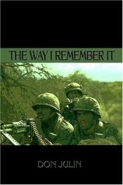 book cover of The Way I Remember It by Don Julin