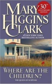 book cover of Where are the children? by Mary Higgins Clark