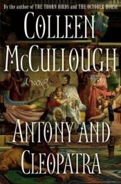 book cover of Antony and Cleopatra by Colleen McCullough