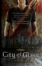 book cover of City of Glass by Cassandra Clare