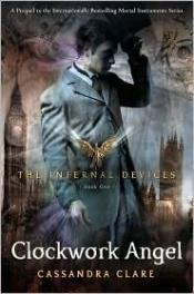 book cover of Clockwork Angel by Cassandra Clare