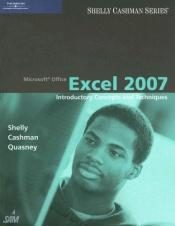 book cover of Microsoft Office Excel 2007: Introductory Concepts and Techniques (Shelly Cashman Series) by Gary B. Shelly