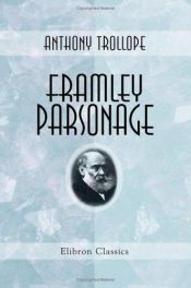 book cover of Framley Parsonage by Anthony Trollope