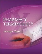 book cover of Pharmacy Terminology by Jahangir Moini