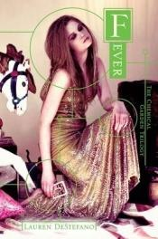book cover of Fever (Chemical Garden #2) by Lauren DeStefano
