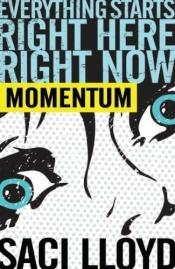 book cover of Momentum by Saci Lloyd