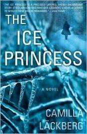 book cover of The Ice Princess by Camilla Lackberg