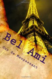book cover of Bel‑Ami by Guy de Maupassant