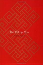 book cover of The Refuge Vow by Chogyam Trungpa